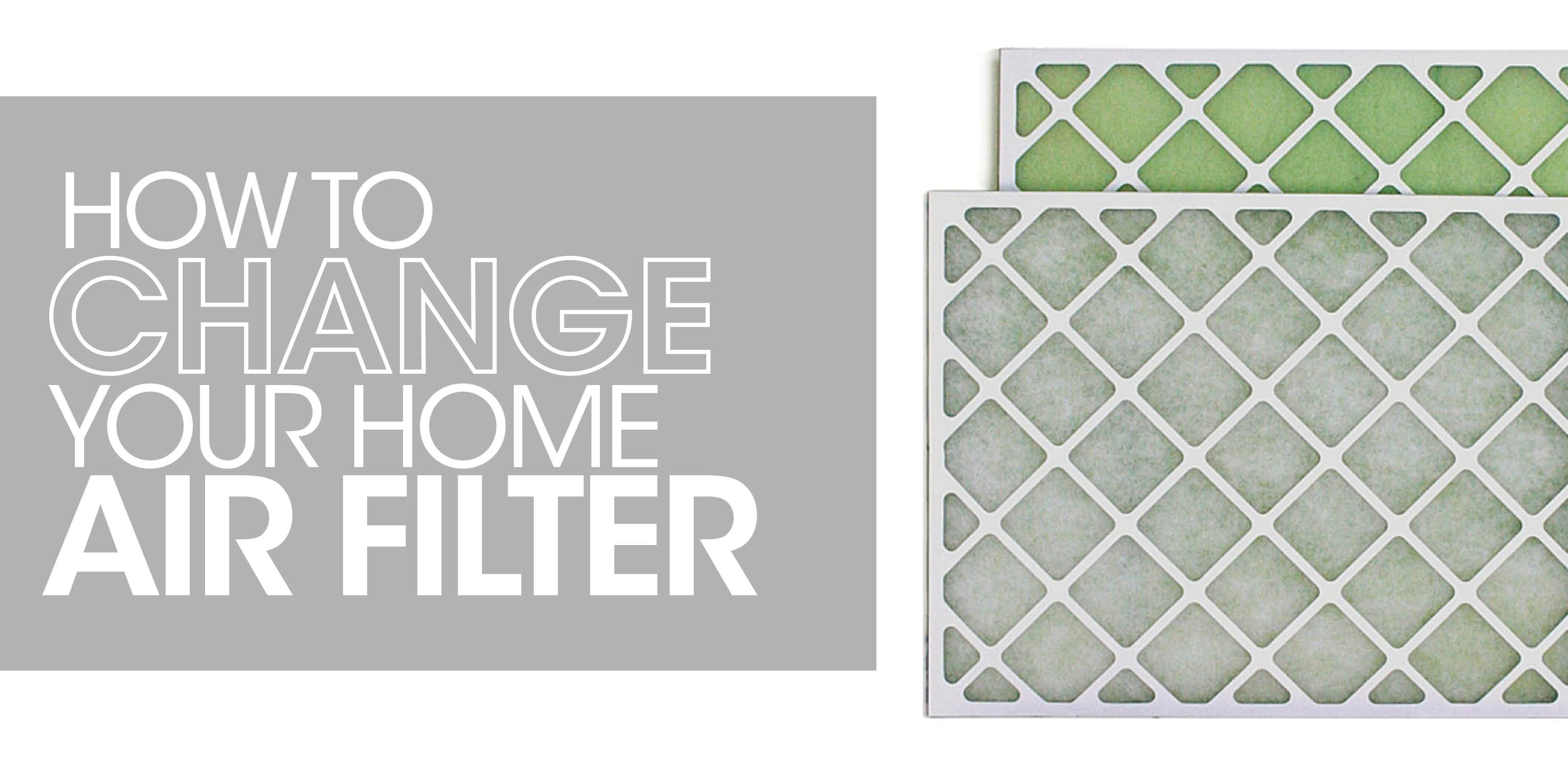 How to Change Your Home Air Filter