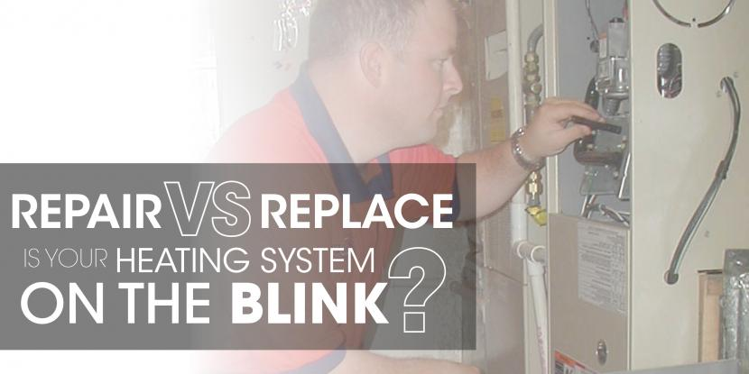 Repair Vs Replace Is Your Heating System On The Blink