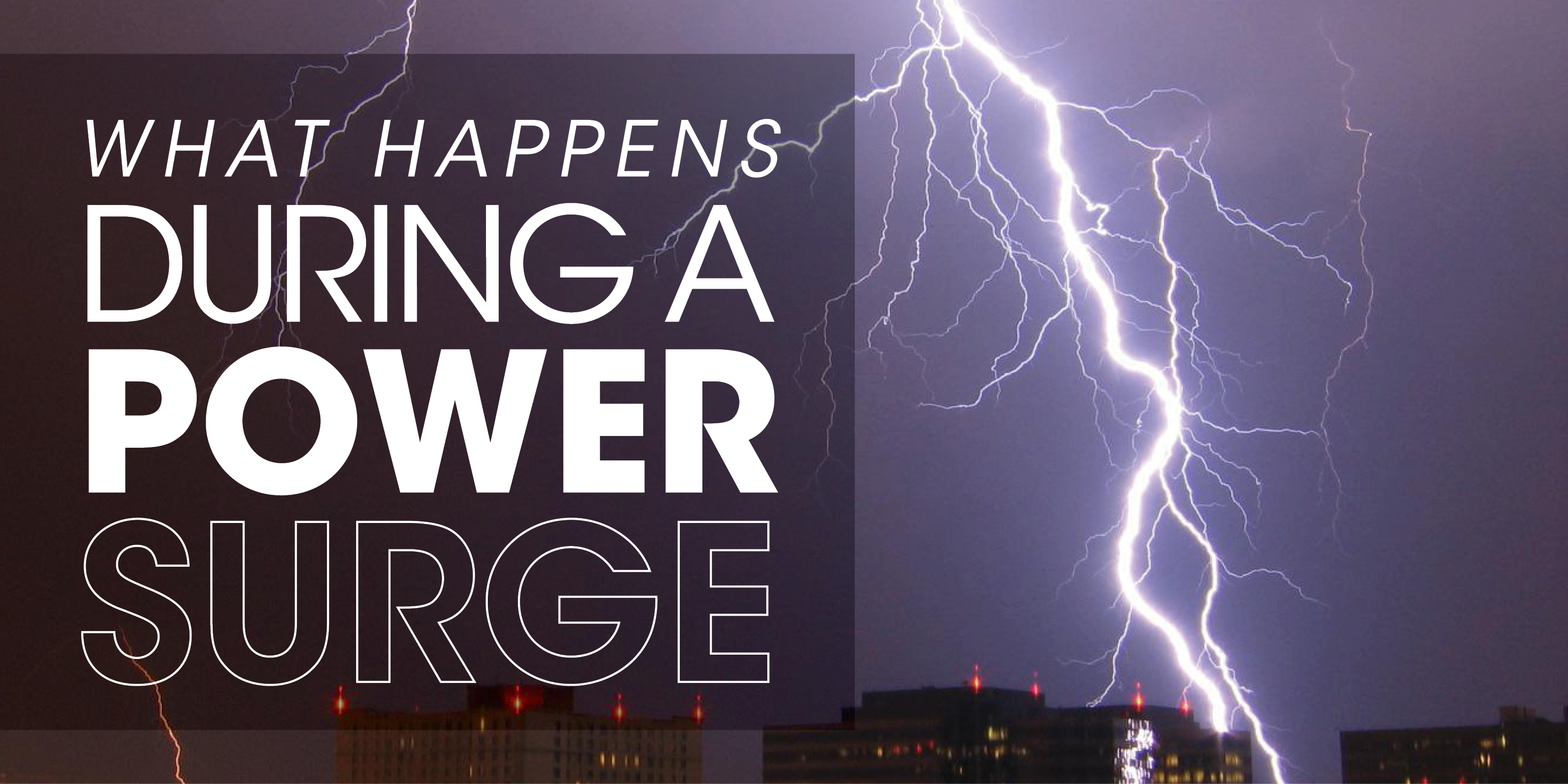 What Happens During A Power Surge