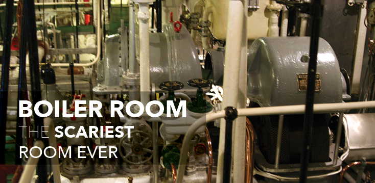 The Boiler Room The Scariest Room Ever