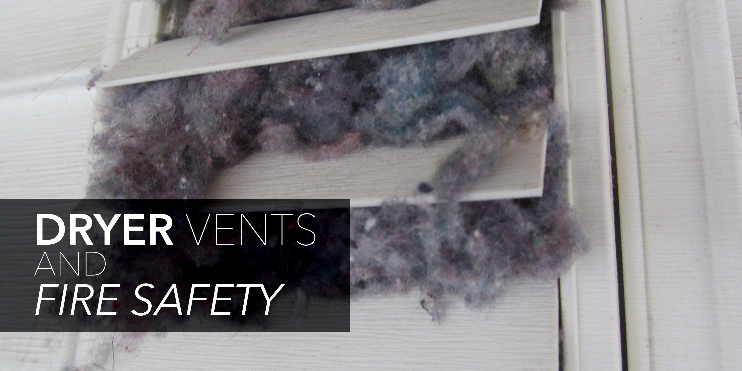 Dryer Vents And Fire Safety