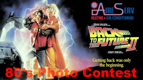 Aire Serv Back to the Future 80's Photo Contest