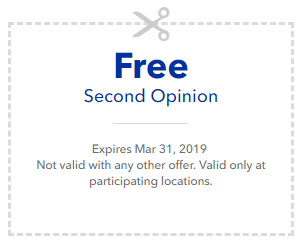 Free second opinion. Expires Mar 31, 2019. Not valid with any other offer. Valid only at participating locations.