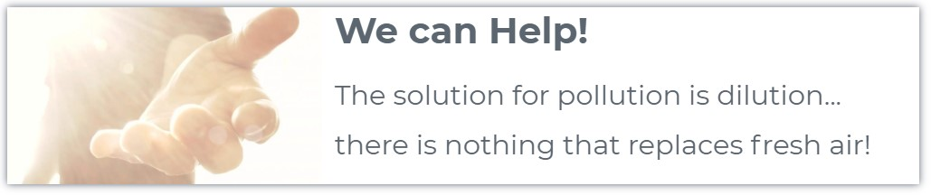 "Text ""We can help! The solution for pollution is dilution... there is nothing that replaces fresh air!"""